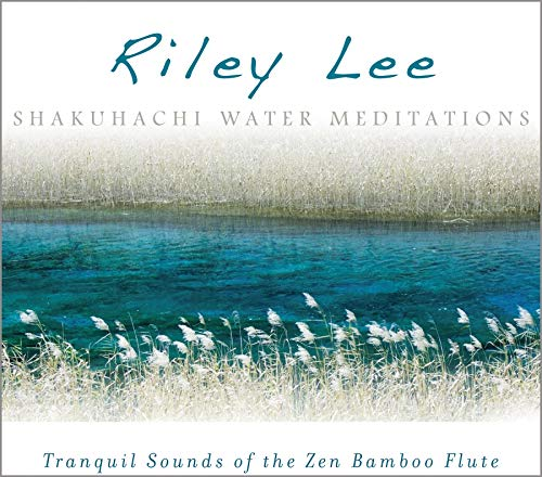 Shakuhachi Water Meditations (Shakuhachi Meditation Music)