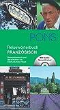 PONS Reisewörterbuch Französisch: Reisewörterbuch und Sprachführer mit interkulturellen Tipps