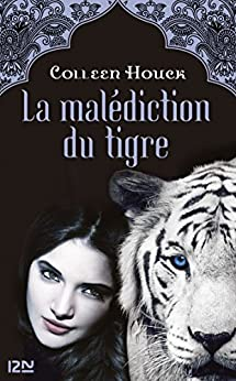 La malédiction du tigre - tome 1 par [HOUCK, Colleen]