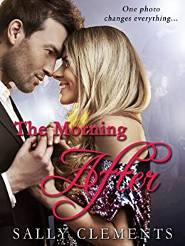 The Morning After (English Edition) di [Clements, Sally]