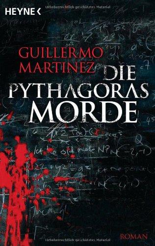 Buchseite und Rezensionen zu 'Die Pythagoras-Morde: Roman' von Guillermo Martinez