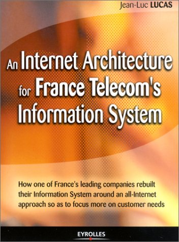 an-internet-architecture-for-france-telecoms-information-system