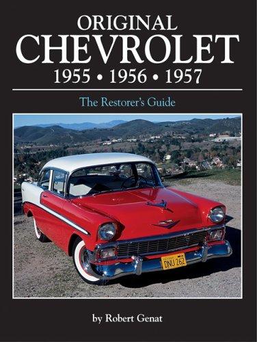 Original Chevrolet 1955, 1956, 1957: Bk. M2548 (Original (Motorbooks International)) por Robert Genat
