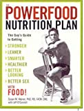[ The Powerfood Nutrition Plan: The Guy's Guide to Getting Stronger, Leaner, Smarter, Healthier, Better Looking, Better Sex with Food! - By Kleiner, Susan M (Author) May- 2006 ]