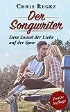 Der Songwriter: Der Nashville Musikroman