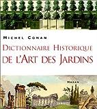 Dictionnaire historique de l'art des jardins