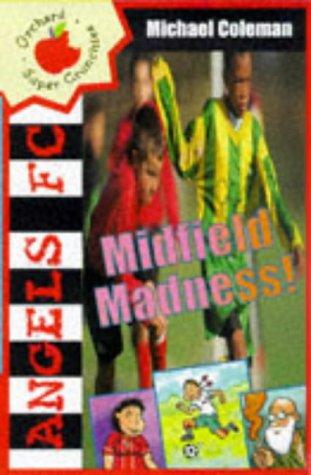 Midfield madness!