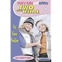 It's Snow Problem (Two Of A Kind, Book 15)