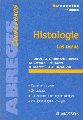 Histologie, les tissus : Médecine 1ère année par Jacques Poirier