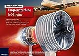 Das Franzis Lernpaket Flugzeugturbine: Selber bauen, was Boing, Airbus & Co in die Luft bringt