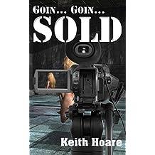 Goin... Goin... Sold (Trafficker series featuring Karen Marshall Book 4)