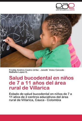 Salud Bucodental En Ninos de 7 a 11 Anos del Area Rural de Villarica por Freddy Andres Castro Uribe