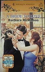A Bride to Love (Harlequin Romance, #208)