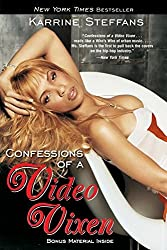 Confessions of a Video Vixen by Karrine Steffans (2006-10-17)