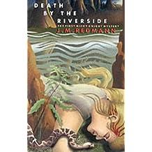 Death by the Riverside (Micky Knight Mystery)