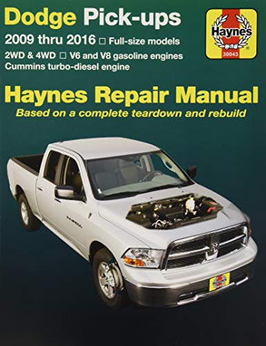 Dodge Pick-Ups Automotive Repair Manual: 2009-16 (Hayne's Automotive Repair Manual)