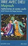 Telecharger Livres Rire avec Dieu Aphorismes et contes soufis (PDF,EPUB,MOBI) gratuits en Francaise