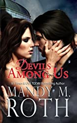 Devils Among Us by Mandy M. Roth (2015-03-18)