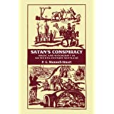 Satan's Conspiracy: Magic and Witchcraft in Sixteenth Century Scotland