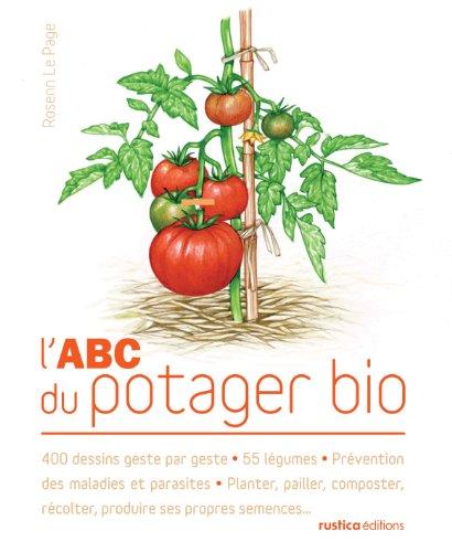 L'ABC du potager bio par Rosenn Le Page