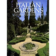 Italian Gardens: A Visitors Guide