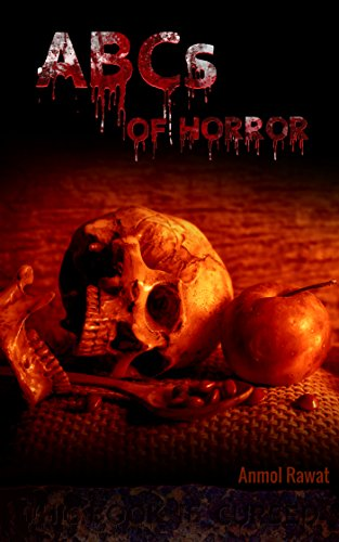 Abcs of horror 26 terrifying tales to keep you awake at night ebook abcs of horror 26 terrifying tales to keep you awake at night by rawat fandeluxe Images