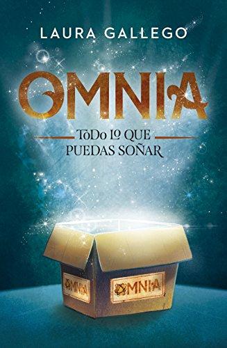 Omnia: Todo lo que puedas soñar por Laura Gallego