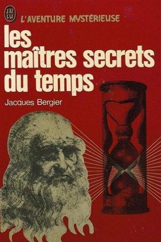 les-maitres-secrets-du-temps