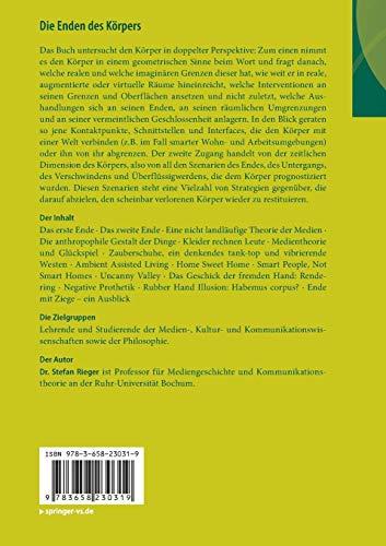 Die Enden des Körpers: Versuch einer negativen Prothetik (Anthropologie – Technikphilosophie – Gesellschaft) por Stefan Rieger