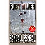 Ruby Silver (Trace Brandon) (Volume 3) by Randall Reneau (2014-01-21)