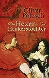 Der Hexer und die Henkerstochter: Historischer Roman (Die Henkerstochter-Saga 4)
