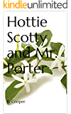 Hottie Scotty and Mr. Porter (English Edition)