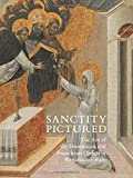 Sanctity Pictured: The Art of the Dominican and Franciscan Orders in Renaissance Italy