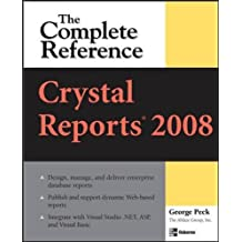 Crystal Reports 2008: The Complete Reference: The Complete Reference (Complete Reference Series)