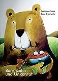 Bärenzahn und Unkenrat: Kinderbuch