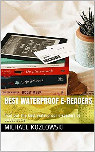Best Waterproof e-readers: Find out the best waterproof e-readers ...