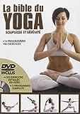 La bible du Yoga : Souplesse et sérénité (1DVD)