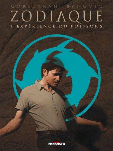 Zodiaque - L'Expérience du Poissons