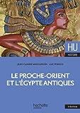 LE PROCHE-ORIENT ET L'ÉGYPTE ANTIQUES