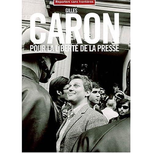 Gilles Caron pour la liberté de la presse de RSF (2006) Broché