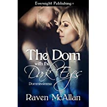 The Dom with the Dark Eyes (Dommissimma Book 6)