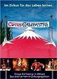 Im Zirkus für das Leben lernen