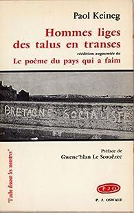Book's Cover ofHommes liges des talus en transes précédé de Le poème du pays qui a faim et suivi de Vent de Harlem