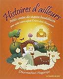 Histoires d'ailleurs - Petits contes de sagesse bouddhiste pour aider votre enfant à vivre dans l'harmonie