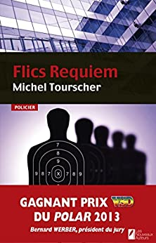 Flics Requiem par [Tourscher, Michel]