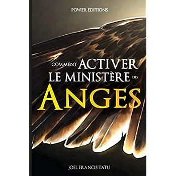 COMMENT ACTIVER LE MINISTERE DES ANGES