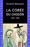 La Corée du Choson - 1392-1896