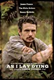 As I Lay Dying by James Franco