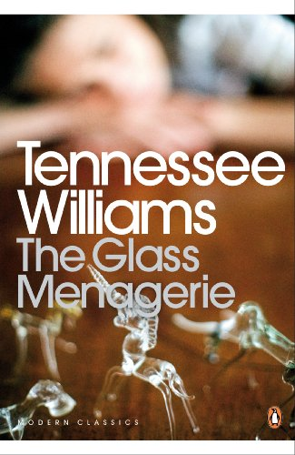The Glass Menagerie (Penguin Modern Classics)