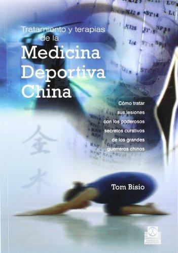 Descargar Libro Tratamiento y Terapias de La Medicina Deportiva China de Tom Bisio